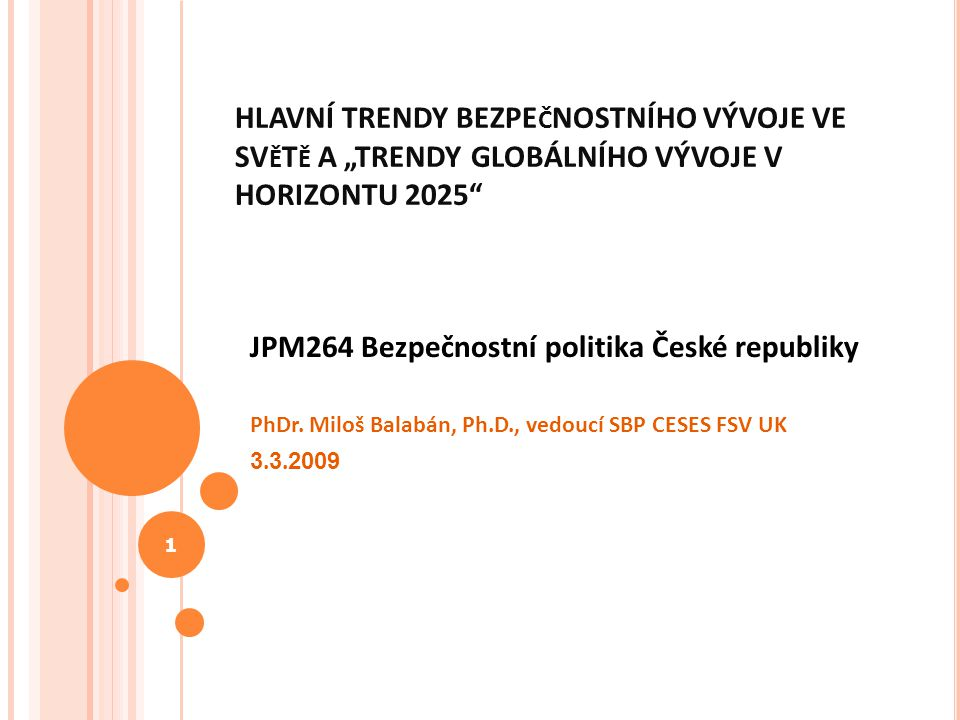 JPM264 Bezpečnostní politika České republiky