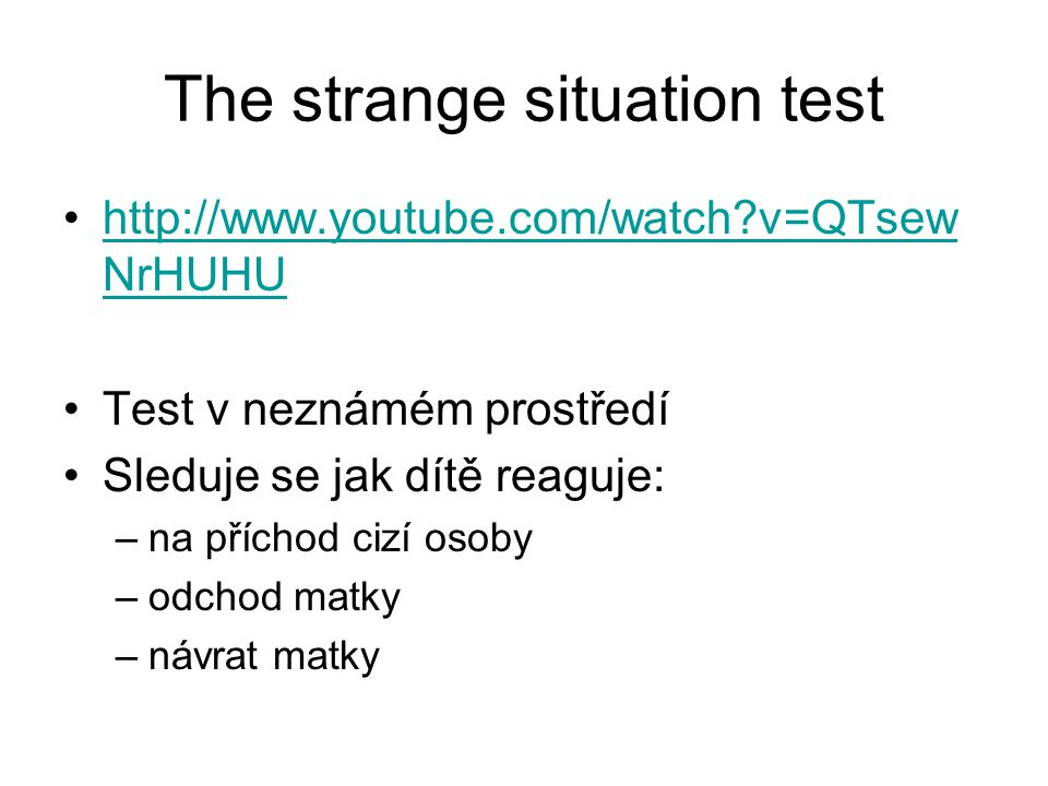 The strange situation test