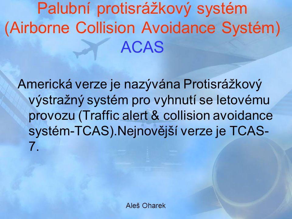 Palubní protisrážkový systém (Airborne Collision Avoidance Systém) ACAS