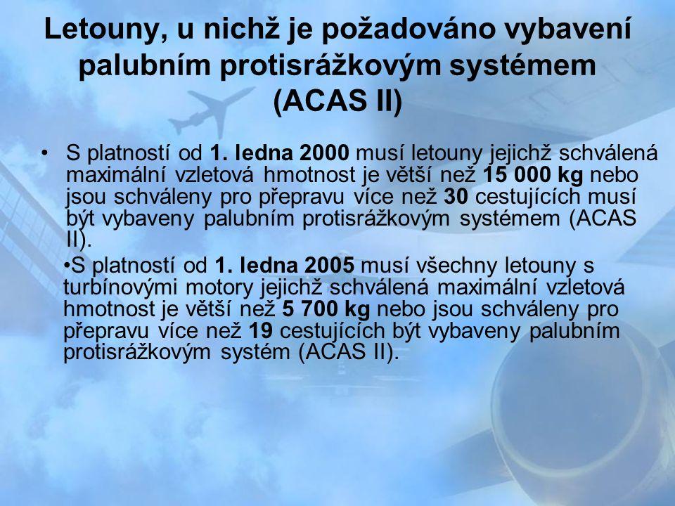Letouny, u nichž je požadováno vybavení palubním protisrážkovým systémem (ACAS II)