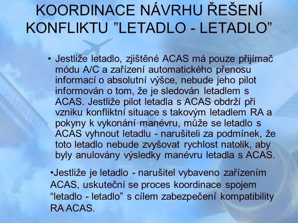 KOORDINACE NÁVRHU ŘEŠENÍ KONFLIKTU LETADLO - LETADLO