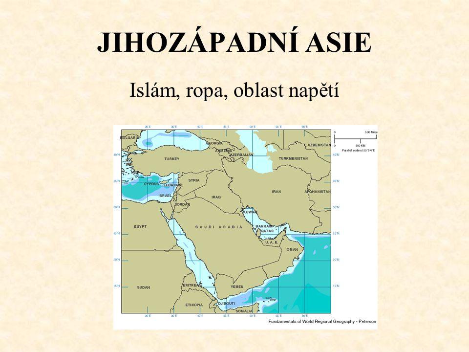 Islám, ropa, oblast napětí