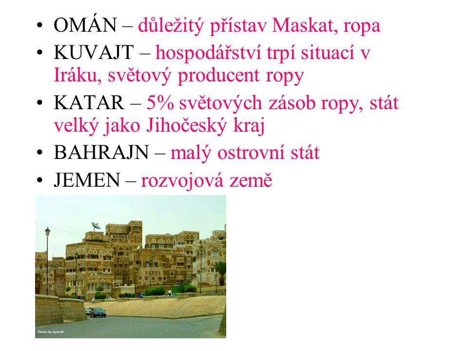 OMÁN – důležitý přístav Maskat, ropa