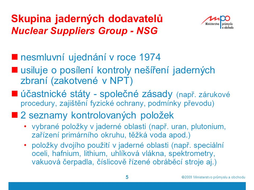 Skupina jaderných dodavatelů Nuclear Suppliers Group - NSG