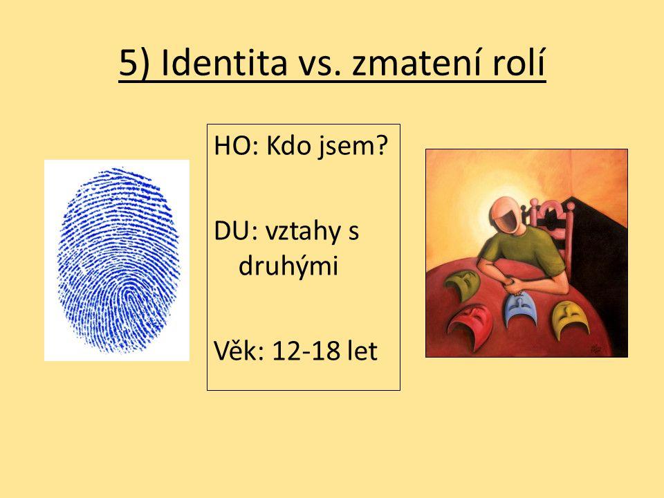 5) Identita vs. zmatení rolí