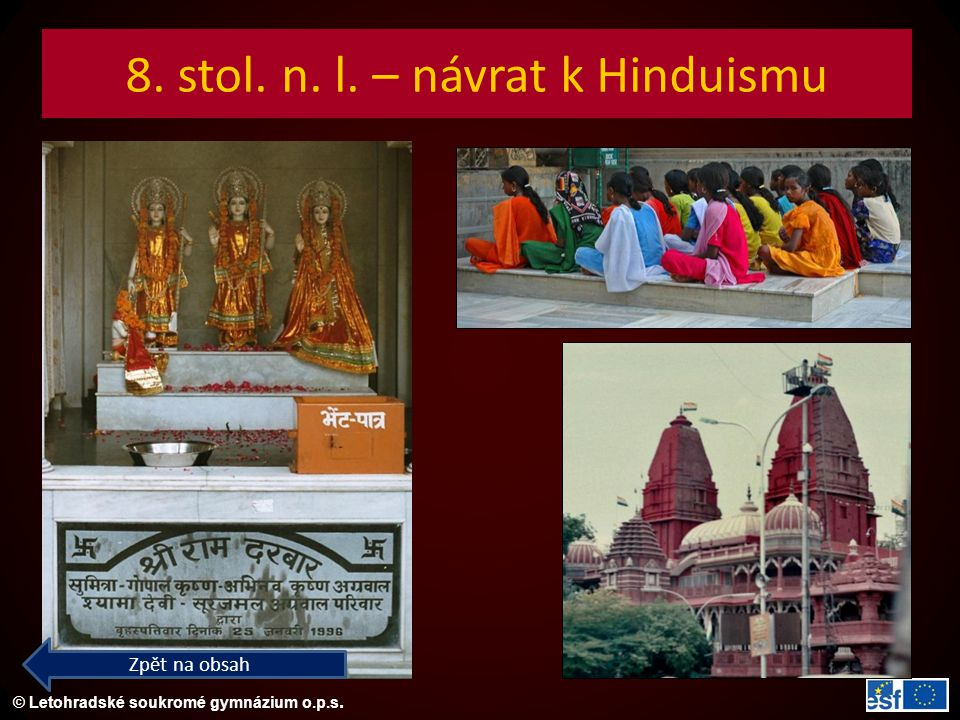 8. stol. n. l. – návrat k Hinduismu