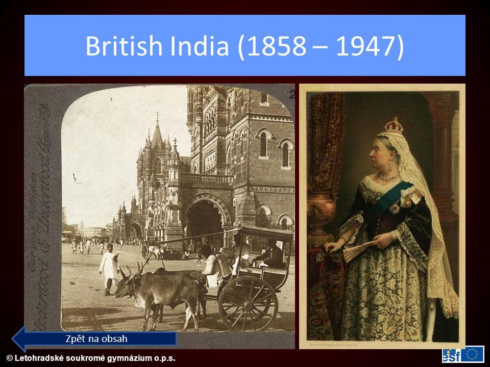 British India (1858 – 1947) Zpět na obsah