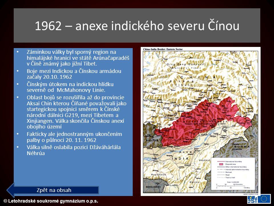 1962 – anexe indického severu Čínou