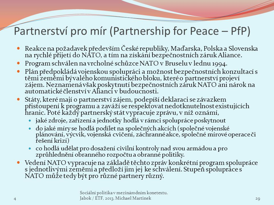 Partnerství pro mír (Partnership for Peace – PfP)