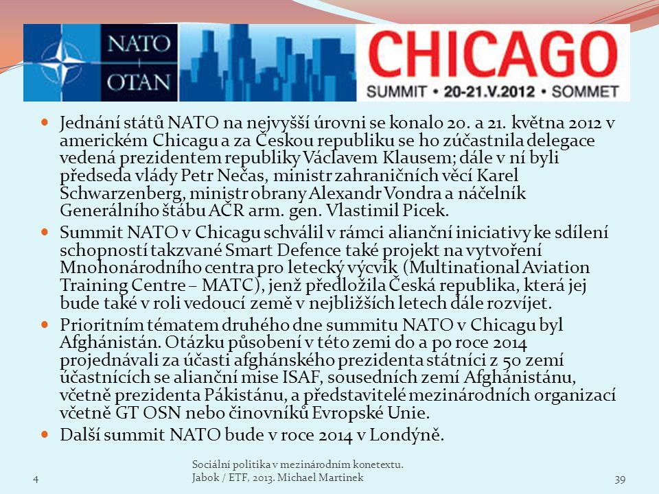Další summit NATO bude v roce 2014 v Londýně.