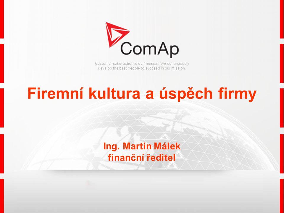 Firemní kultura a úspěch firmy Ing. Martin Málek finanční ředitel