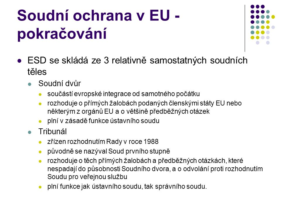 Soudní ochrana v EU - pokračování