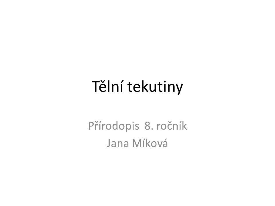 Přírodopis 8. ročník Jana Míková