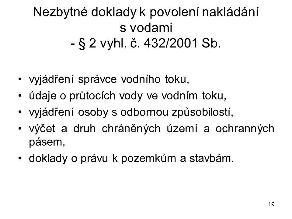 Nezbytné doklady k povolení nakládání s vodami - § 2 vyhl. č