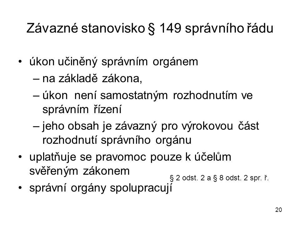 Závazné stanovisko § 149 správního řádu