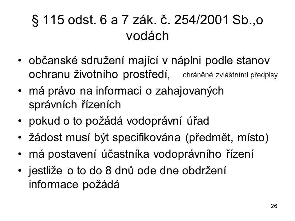 § 115 odst. 6 a 7 zák. č. 254/2001 Sb.,o vodách