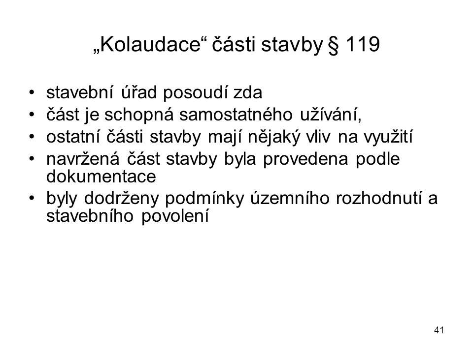 """Kolaudace části stavby § 119"
