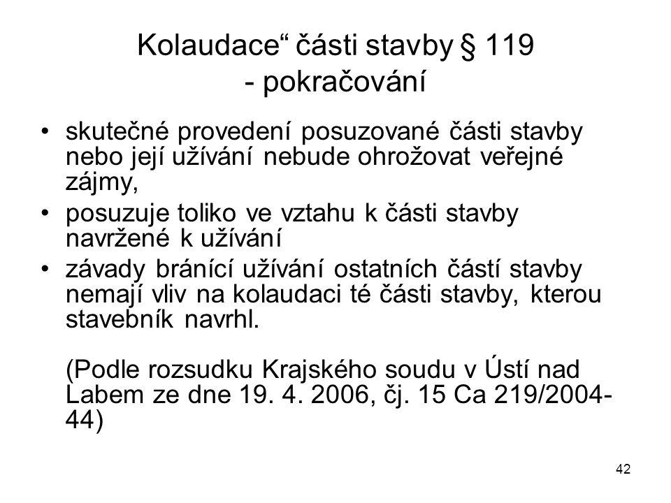 Kolaudace části stavby § 119 - pokračování