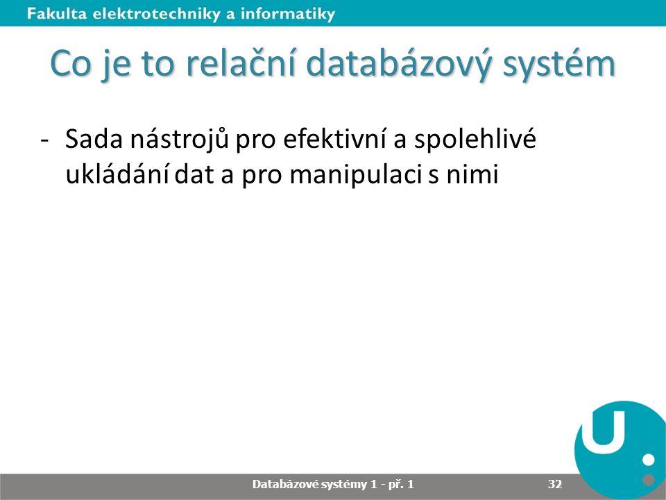 Co je to relační databázový systém