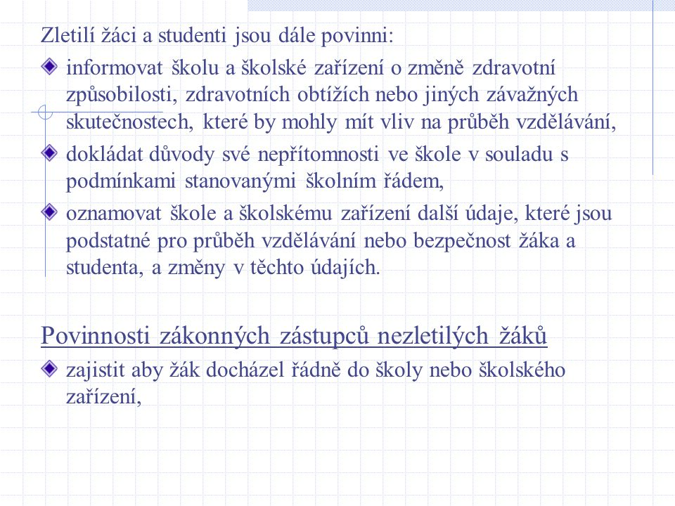 Povinnosti zákonných zástupců nezletilých žáků