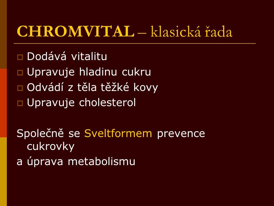 CHROMVITAL – klasická řada