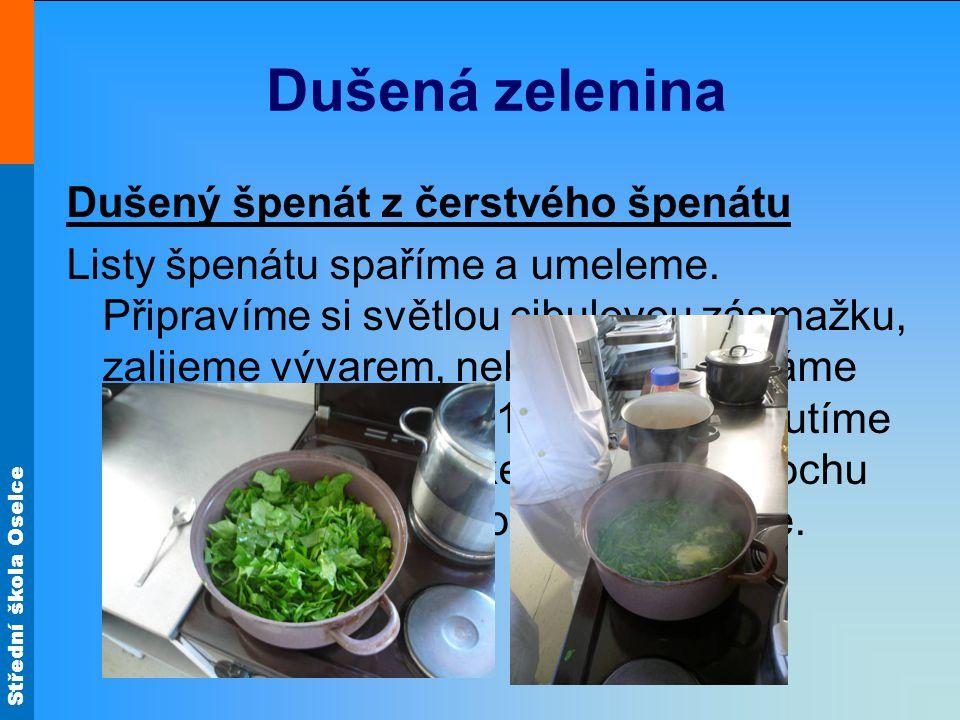 Dušená zelenina Dušený špenát z čerstvého špenátu