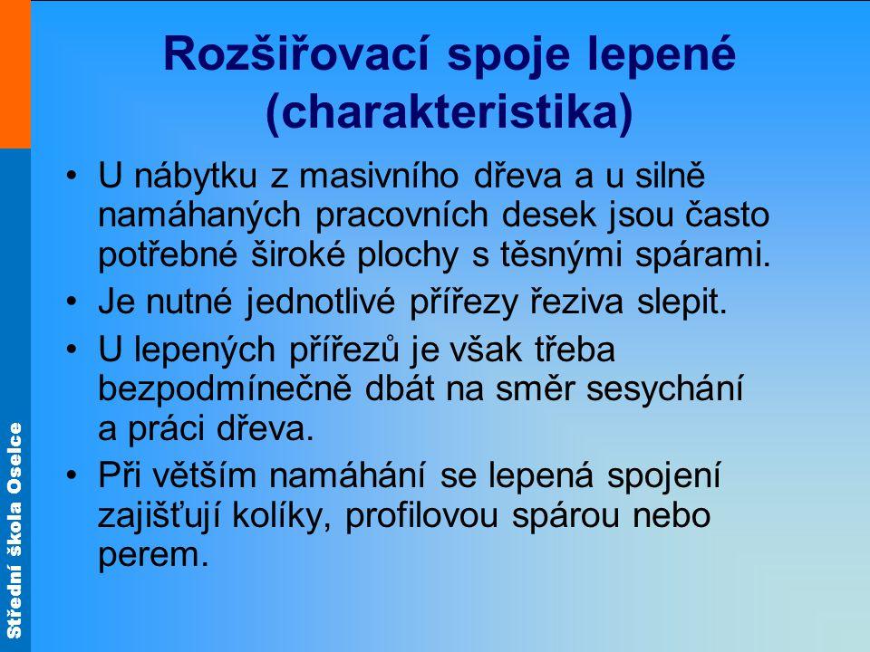 Rozšiřovací spoje lepené (charakteristika)