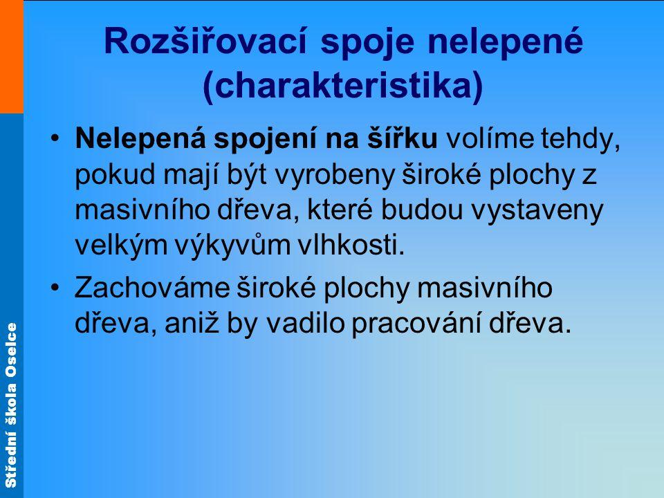 Rozšiřovací spoje nelepené (charakteristika)