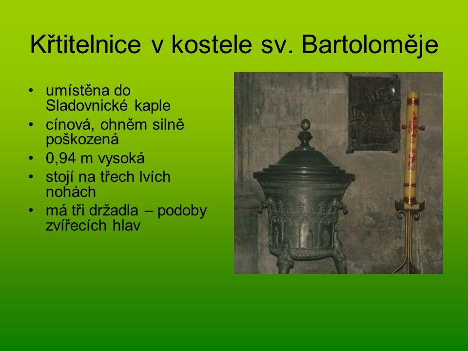 Křtitelnice v kostele sv. Bartoloměje