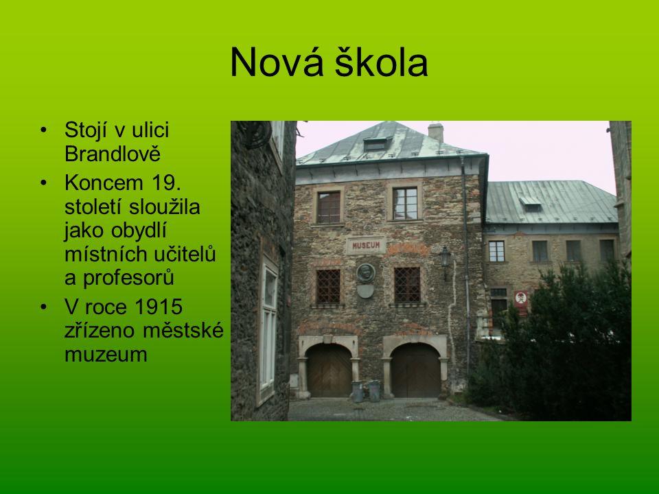 Nová škola Stojí v ulici Brandlově
