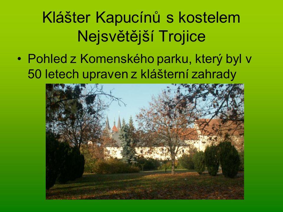 Klášter Kapucínů s kostelem Nejsvětější Trojice