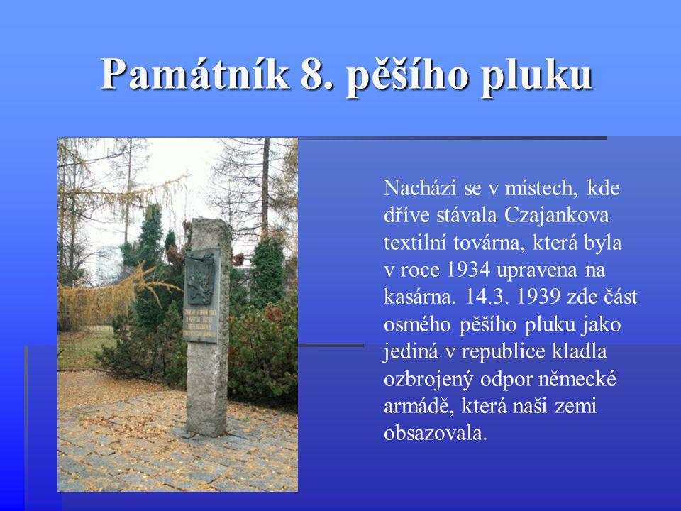 Památník 8. pěšího pluku