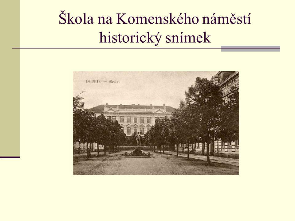Škola na Komenského náměstí historický snímek