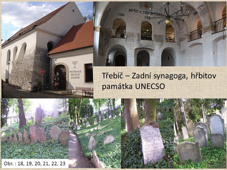 Třebíč – Zadní synagoga, hřbitov památka UNECSO