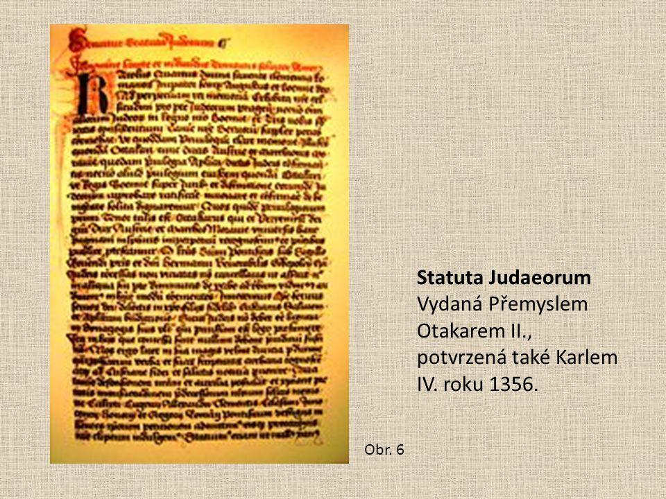 Vydaná Přemyslem Otakarem II., potvrzená také Karlem IV. roku 1356.