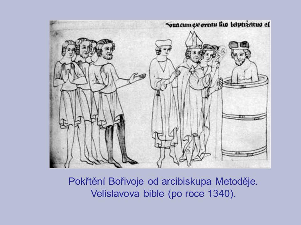 Pokřtění Bořivoje od arcibiskupa Metoděje.