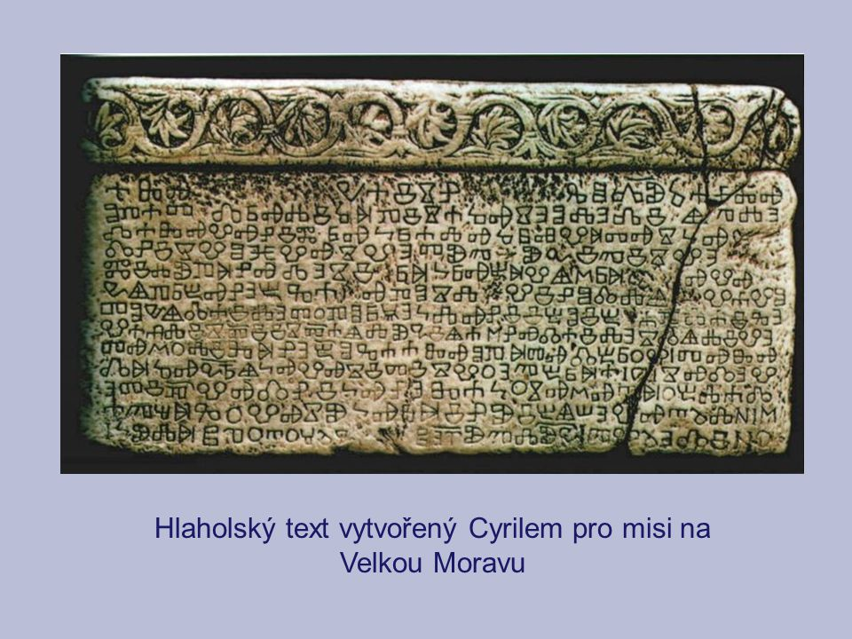 Hlaholský text vytvořený Cyrilem pro misi na
