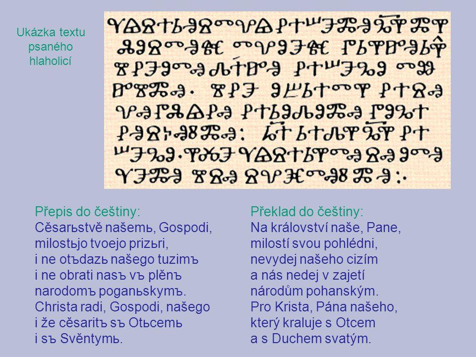 Ukázka textu psaného. hlaholicí. Přepis do češtiny: