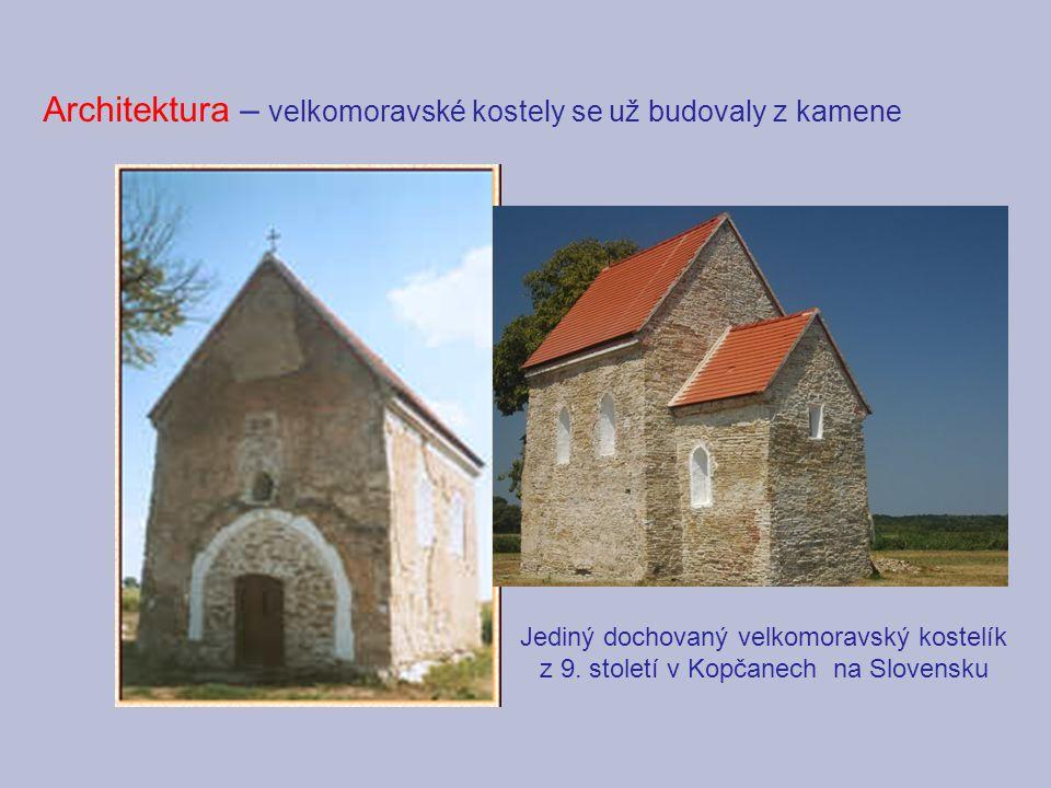 Architektura – velkomoravské kostely se už budovaly z kamene