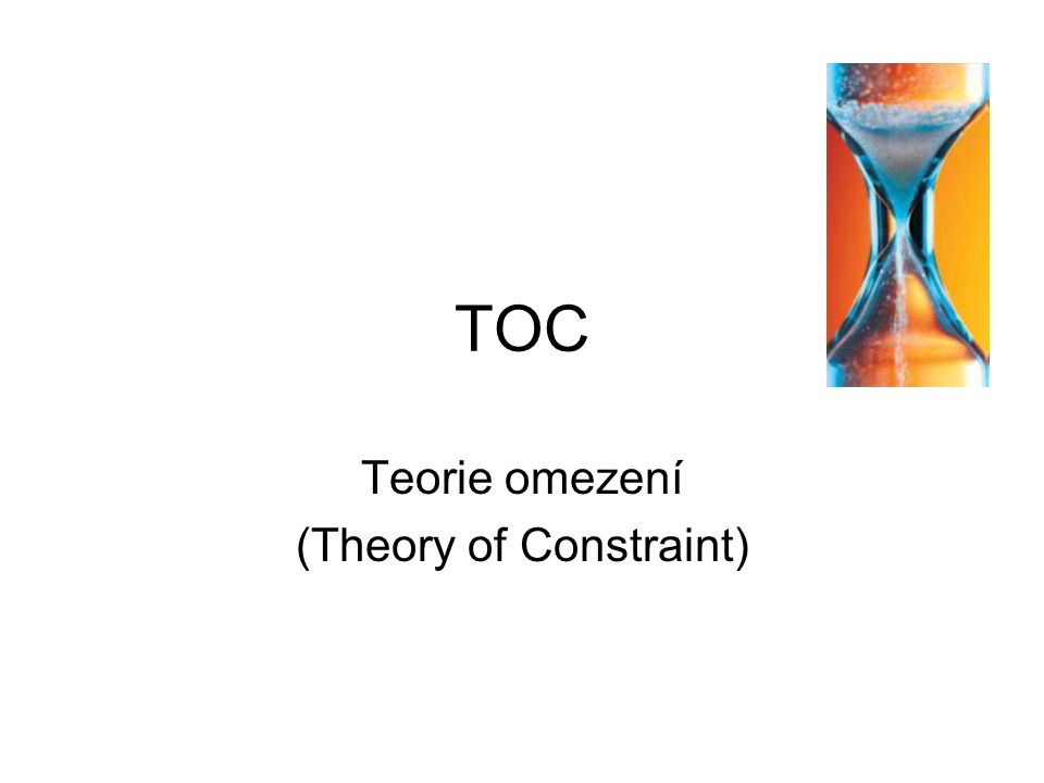 Teorie omezení (Theory of Constraint)