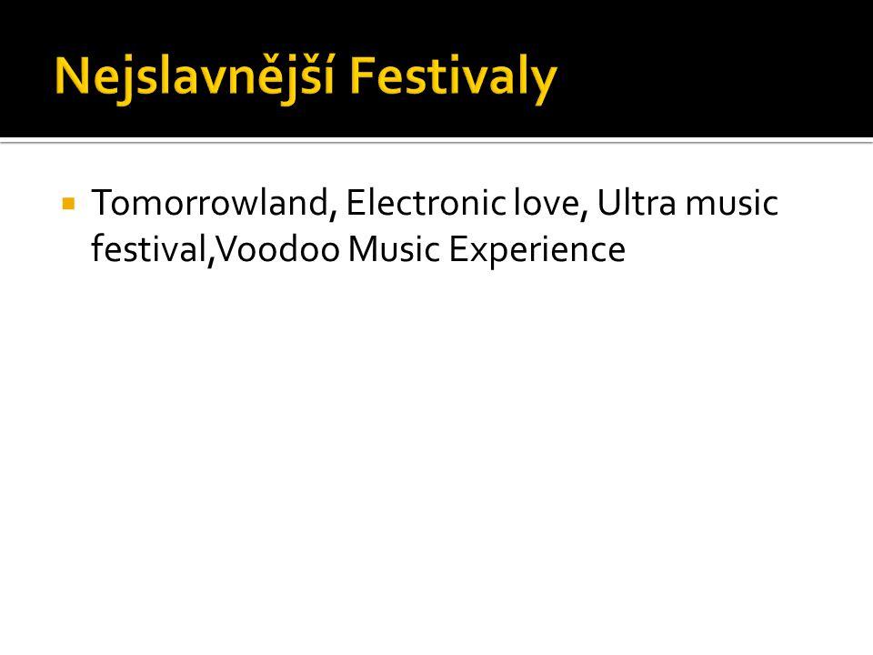 Nejslavnější Festivaly