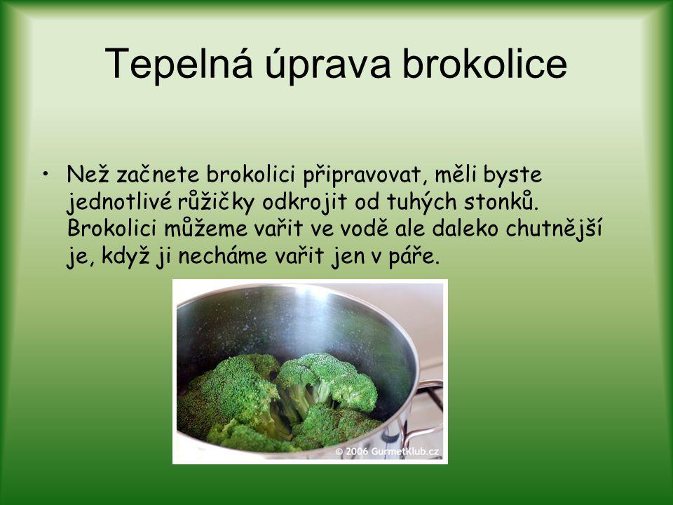 Tepelná úprava brokolice