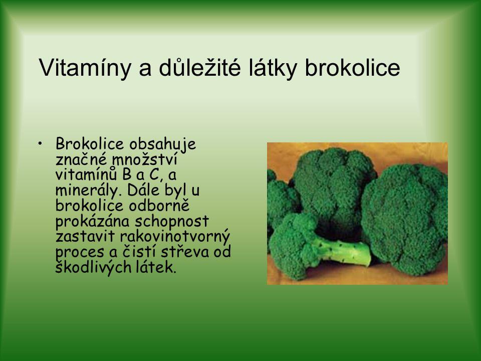 Vitamíny a důležité látky brokolice