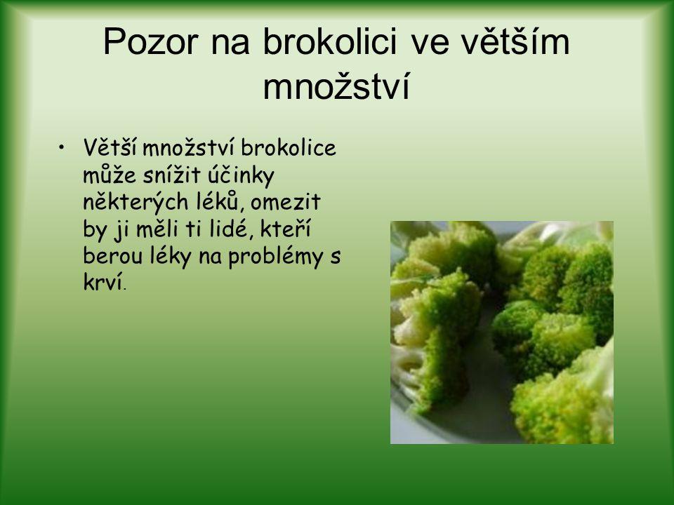 Pozor na brokolici ve větším množství
