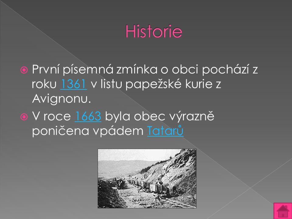 Historie První písemná zmínka o obci pochází z roku 1361 v listu papežské kurie z Avignonu.