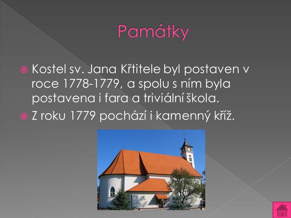 Památky Kostel sv. Jana Křtitele byl postaven v roce 1778-1779, a spolu s ním byla postavena i fara a triviální škola.