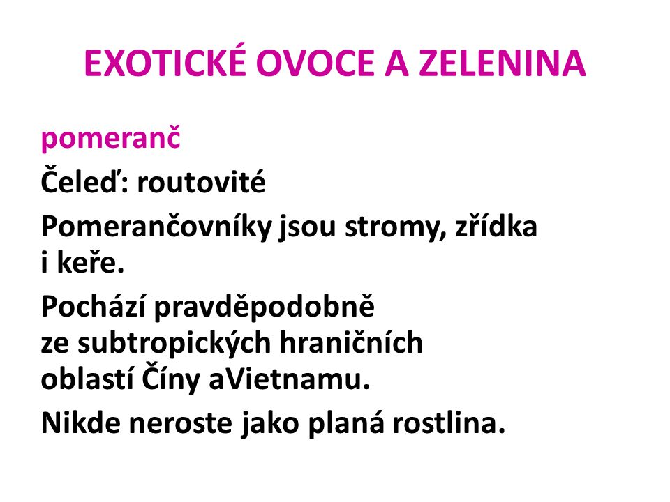 EXOTICKÉ OVOCE A ZELENINA