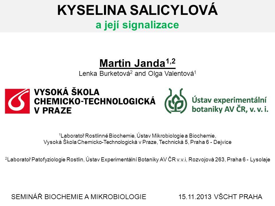 KYSELINA SALICYLOVÁ a její signalizace Martin Janda1,2