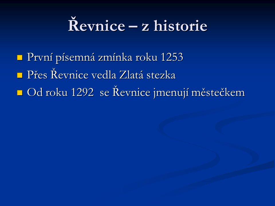 Řevnice – z historie První písemná zmínka roku 1253