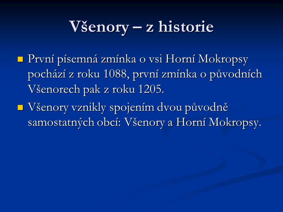 Všenory – z historie První písemná zmínka o vsi Horní Mokropsy pochází z roku 1088, první zmínka o původních Všenorech pak z roku 1205.